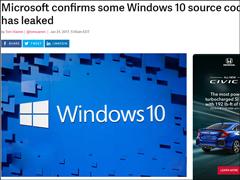 只有1.2GB?微软证实Win10源代码外泄事件