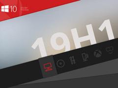 微软推送Win10 19H1跳跃预览版更新18219(附更新内容)