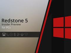 微軟發布Win10 RS5快速預覽版更新17744(附更新內容)