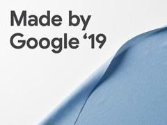谷歌2019秋季新品發布會在哪看直播?谷歌2019秋季新品發布會網絡直播地址